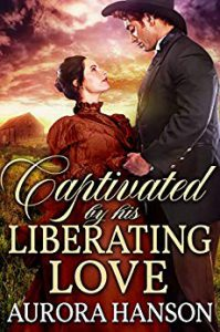 Captivated by His Liberating Love