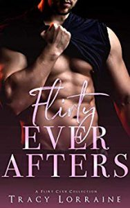 Flirty Ever Afters: A Flirt Club Collection