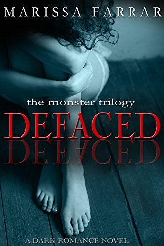 Defaced: A Dark Romance Novel