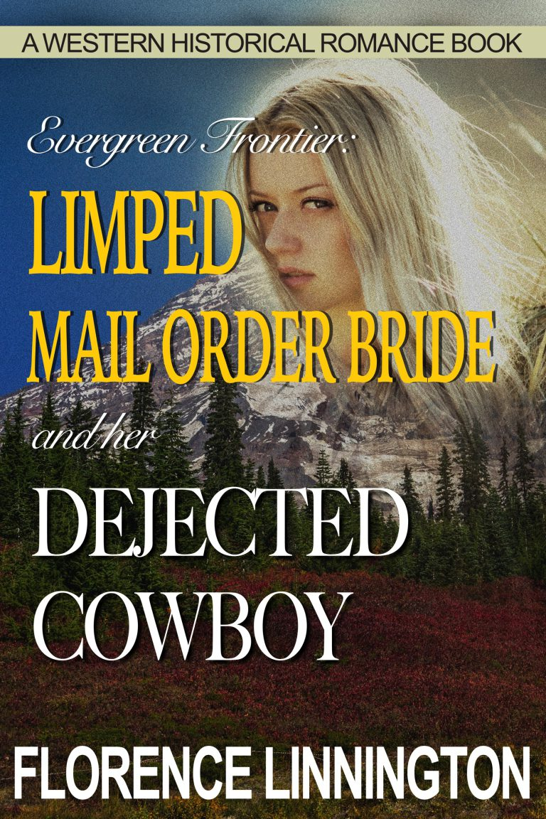 Limped Mail Order Bride And Her Dejected Cowboy: A Western Historical Romance Book