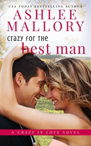 Crazy for the Best Man