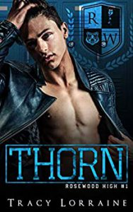 THORN: A High School Bully Romance