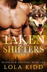 Taken by the Shifters