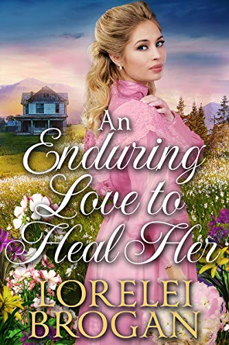 An Enduring Love to Heal Her