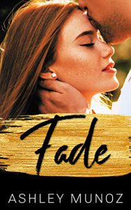Fade: A Small Town Romance