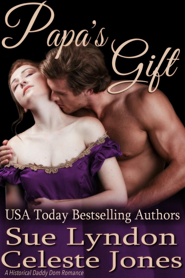 Papa's Gift: A Historical Daddy Dom Romance