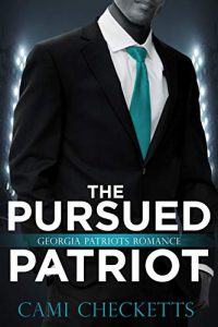 The Pursued Patriot