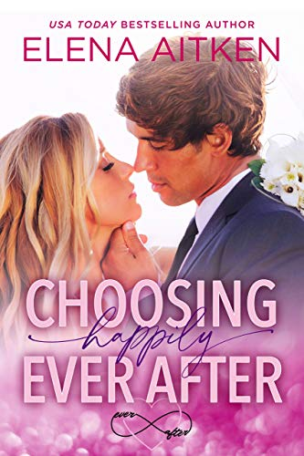 Choosing Happily Ever After