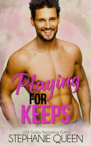 Playing for Keeps - An Enemies to Lovers Sports Romance