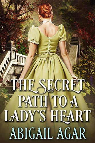 The Secret Path to a Lady's Heart