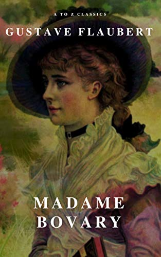 """""""Madame Bovary"""" by Gustave Flaubert"""