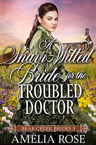 A Sharp Witted Bride for the Troubled Doctor