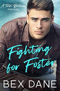 Fighting for Foster