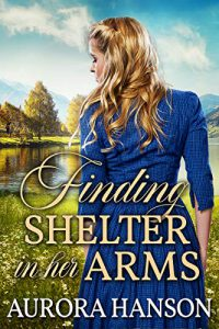 Finding Shelter in her Arms
