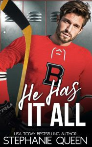 He Has It All: A Friends to Lovers Second Chance Romance