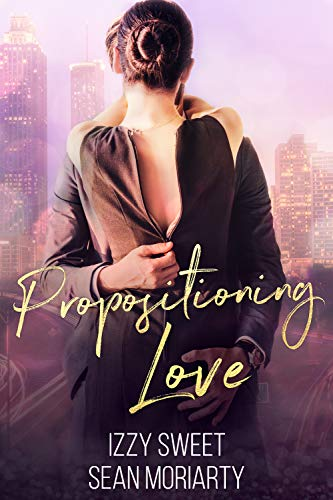 Propositioning Love
