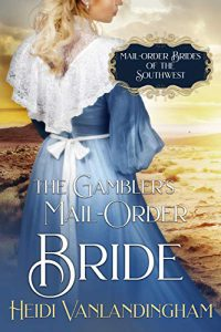 The Gambler's Mail-Order Bride
