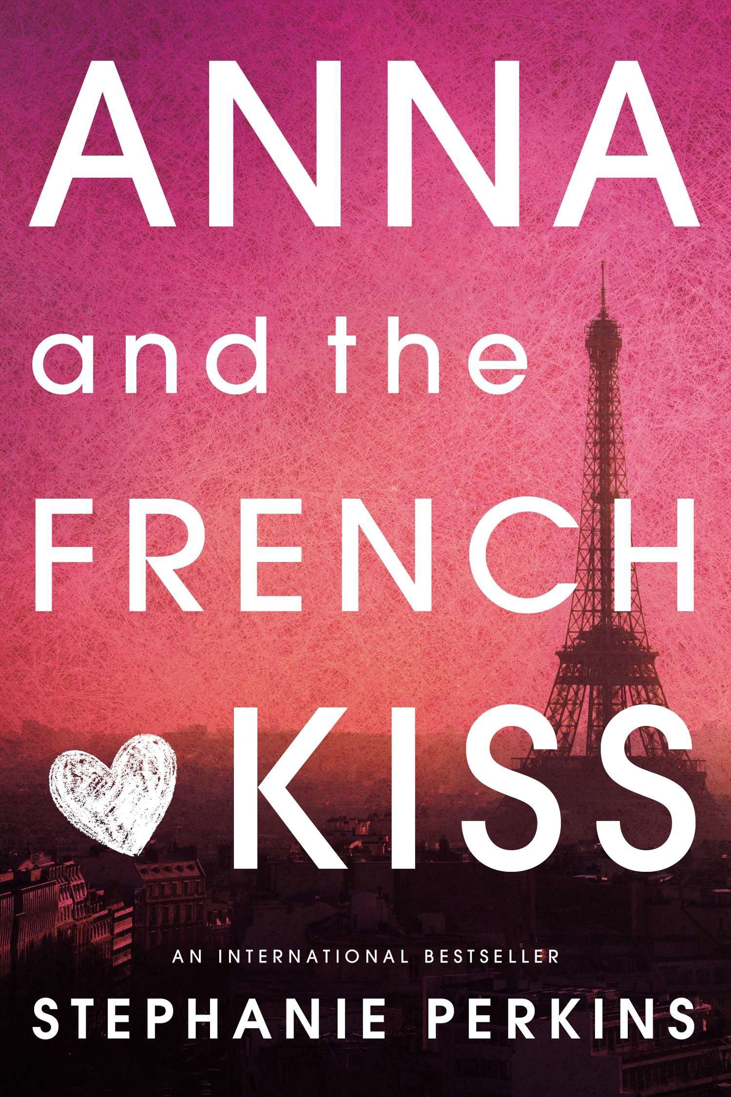 "Best High School Romance Book — ""Anna and the French Kiss"" by Stephanie Perkins"