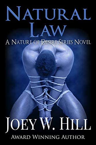 "Best Erotic Novel — ""Natural Law"" by Joey W. Hill"