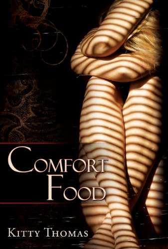 """Comfort Food"" by Kitty Thomas"