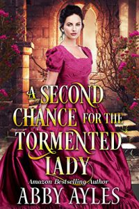 A Second Chance for the Tormented Lady