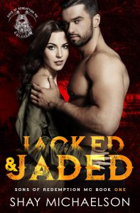 Jacked and Jaded, Sons of Redemption MC Book 1