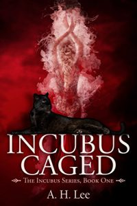 Incubus Caged