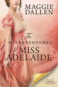 The Misadventures of Miss Adelaide