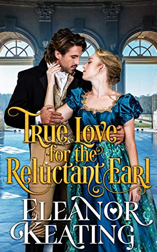True Love for the Reluctant Earl