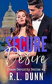 Secure Desire (Chase Security Series Book 1)