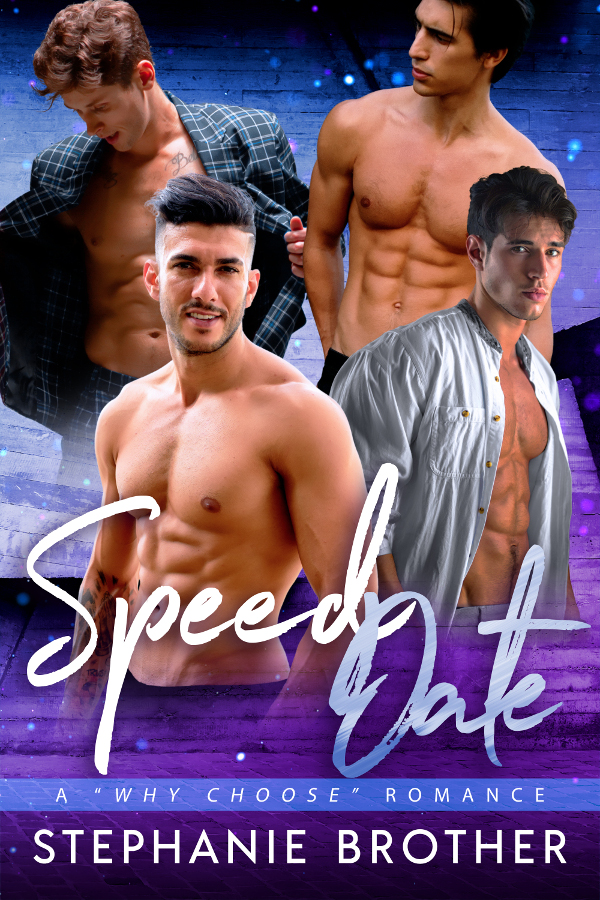 Speed Date: A Why Choose Romance