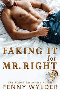 Faking It For Mr. Right