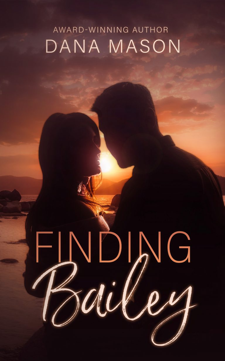 Finding Bailey: A Lake Tahoe Romantic Suspense