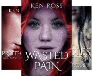 WASTED PAIN (Ken Ross Romantic/Erotic Suspense Series Book 1)