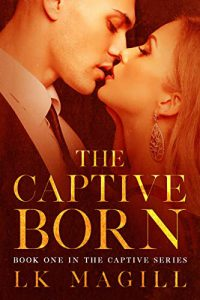 The Captive Born