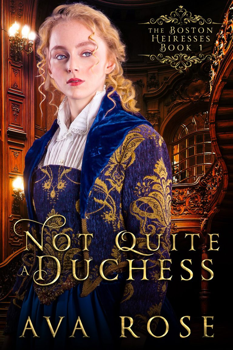 Not Quite a Duchess (The Boston Heiresses)