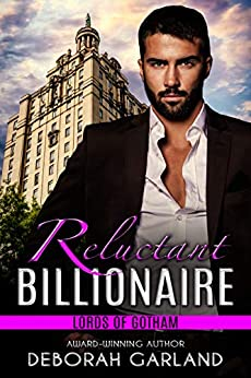 Reluctant Billionaire: A Fake Fiancé Romantic Comedy