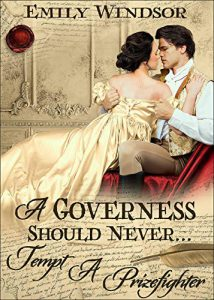 A Governess Should Never... Tempt a Prizefighter