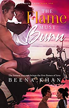The Flame Must Burn: Small-town Interracial College Summer Romance (Forbidden #1)