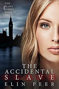 The Accidental Slave (Aya's story)