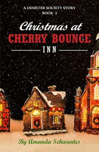 Christmas at Cherry Bounce Inn: A Demeter Society Story