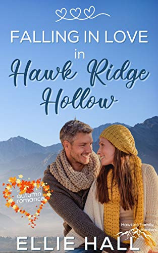 Falling in Love in Hawk Ridge Hollow