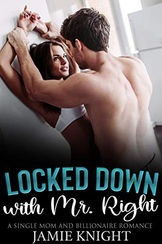 Locked Down with Mr. Right