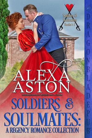Soldiers & Soulmates (Books 1-3): A Regency Romance Collection