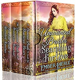 Unwanted Brides Searching For Love: A Clean Western Historical Book Collection