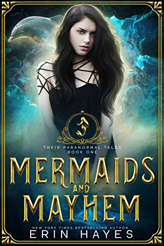 Mermaids and Mayhem