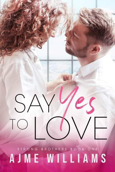 Say Yes to Love