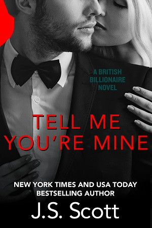 Tell Me You're Mine: The British Billionaires
