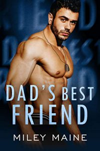 Dad's Best Friend (Sinful Temptation Book 4)