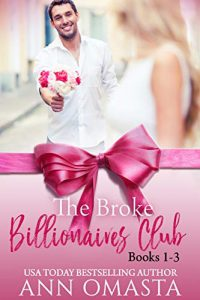 The Broke Billionaires Club (Books 1 - 3)